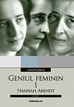 Geniul feminin, Julia Kristeva, Editura Paralela 45