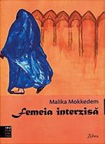 Malika Mokkeddem, Femeia interzisa