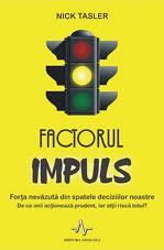 Factorul impuls, Nick Tasler, Editura AMALTEA
