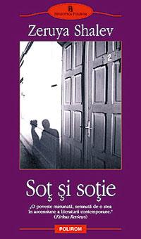 Sot si sotie, Zeruya Shalev, Editura Polirom