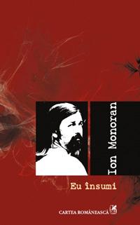 Eu insumi, Ion Monoran, Editura Cartea Romaneasca