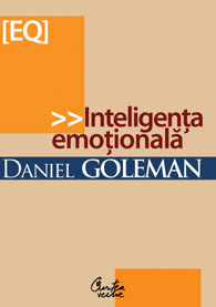 Inteligenta emotionala, Daniel Goleman, Curtea Veche Publishing